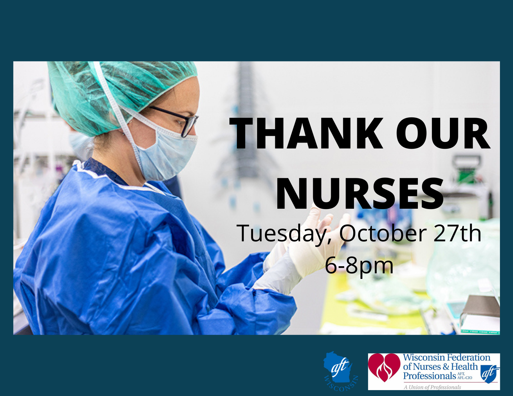 Thank Our Nurses: Tuesday, October 27th, 6-8pm